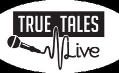 True Tales Live